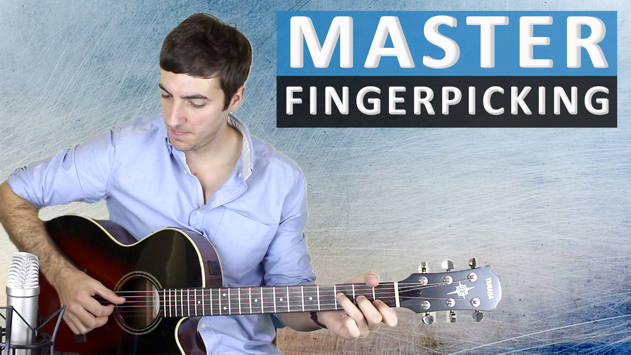 Complete Beginner's Guide to Fingerpicking Guitar