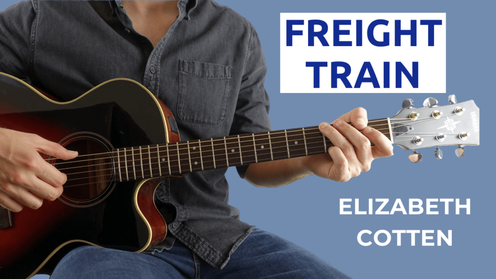 Freight Train Guitar Lesson with tab