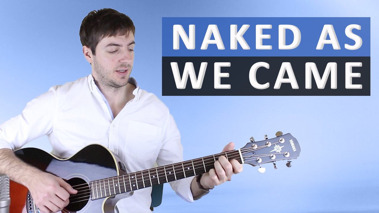Naked as we came tab