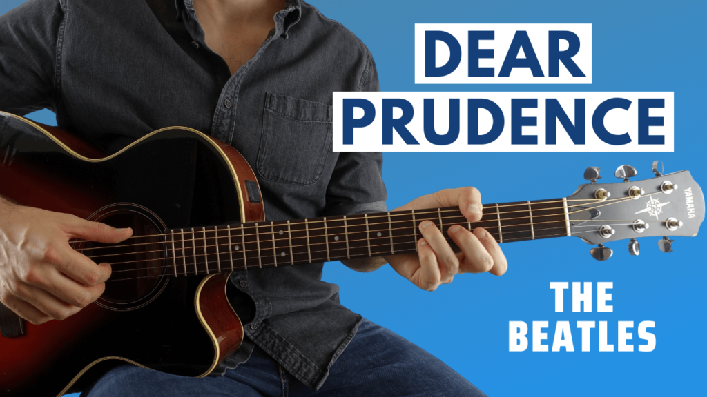 Dear Prudence Guitar Lesson
