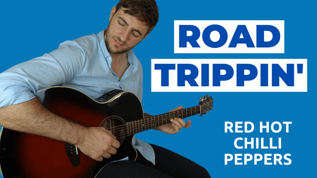 Road Trippin Guitar Lesson