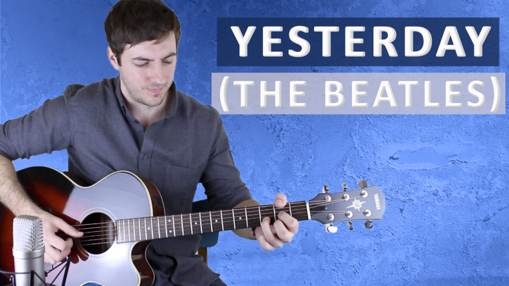 Yesterday By The Beatles Fingerstyle Guitar Lesson