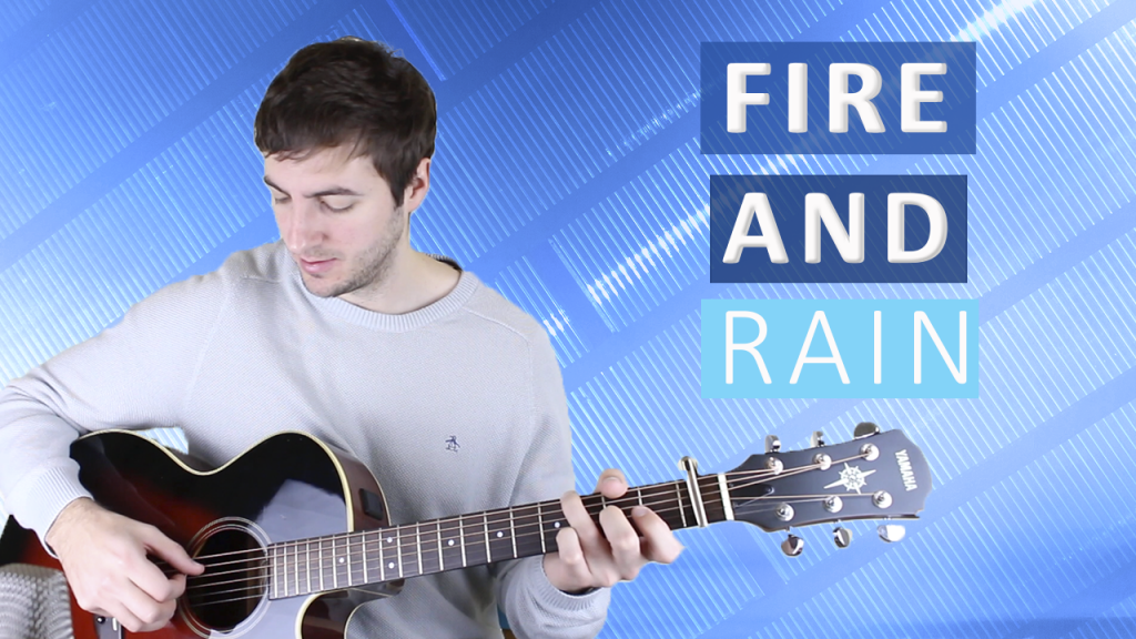 How to Play Fire and Rain by James Taylor (Fingerstyle Guitar Lesson)
