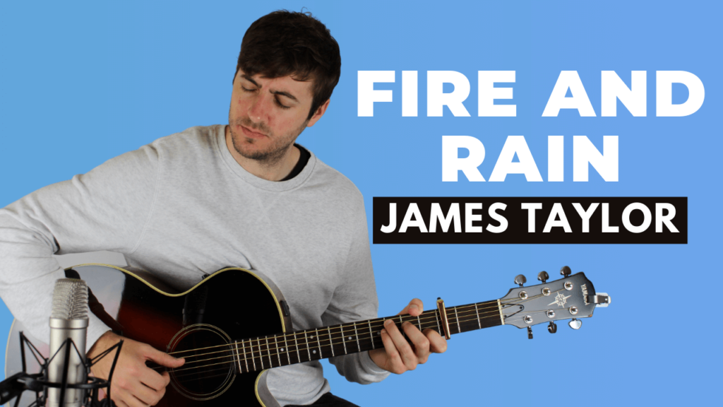 Fire and Rain Guitar Lesson