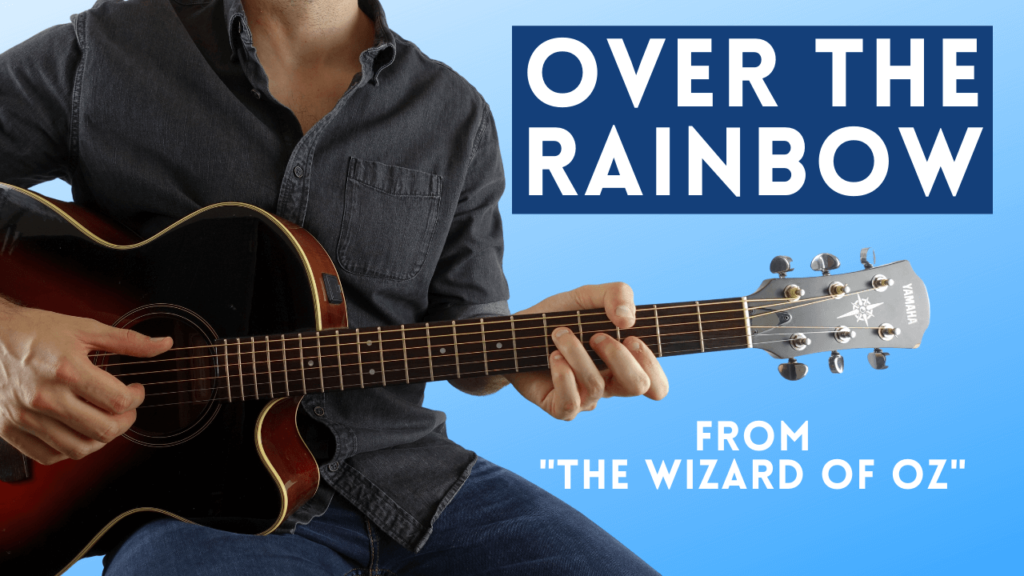 Over The Rainbow Fingerstyle Guitar Lesson