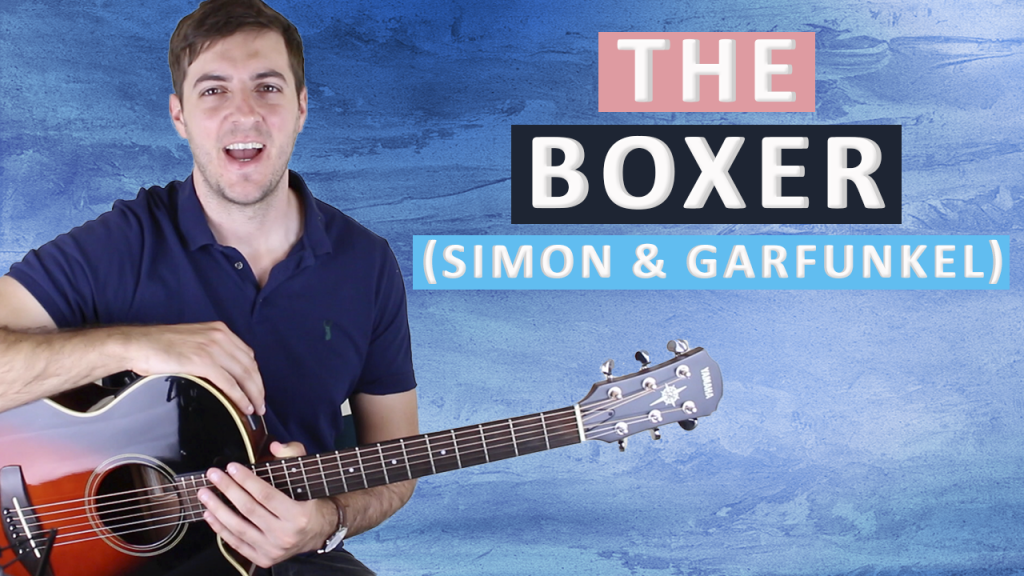 The Boxer By Simon Garfunkel Fingerstyle Guitar Lesson