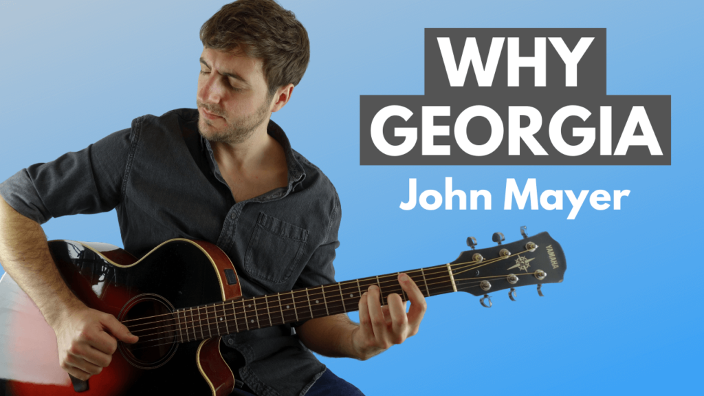 Why Georgia Guitar Lesson and Tab