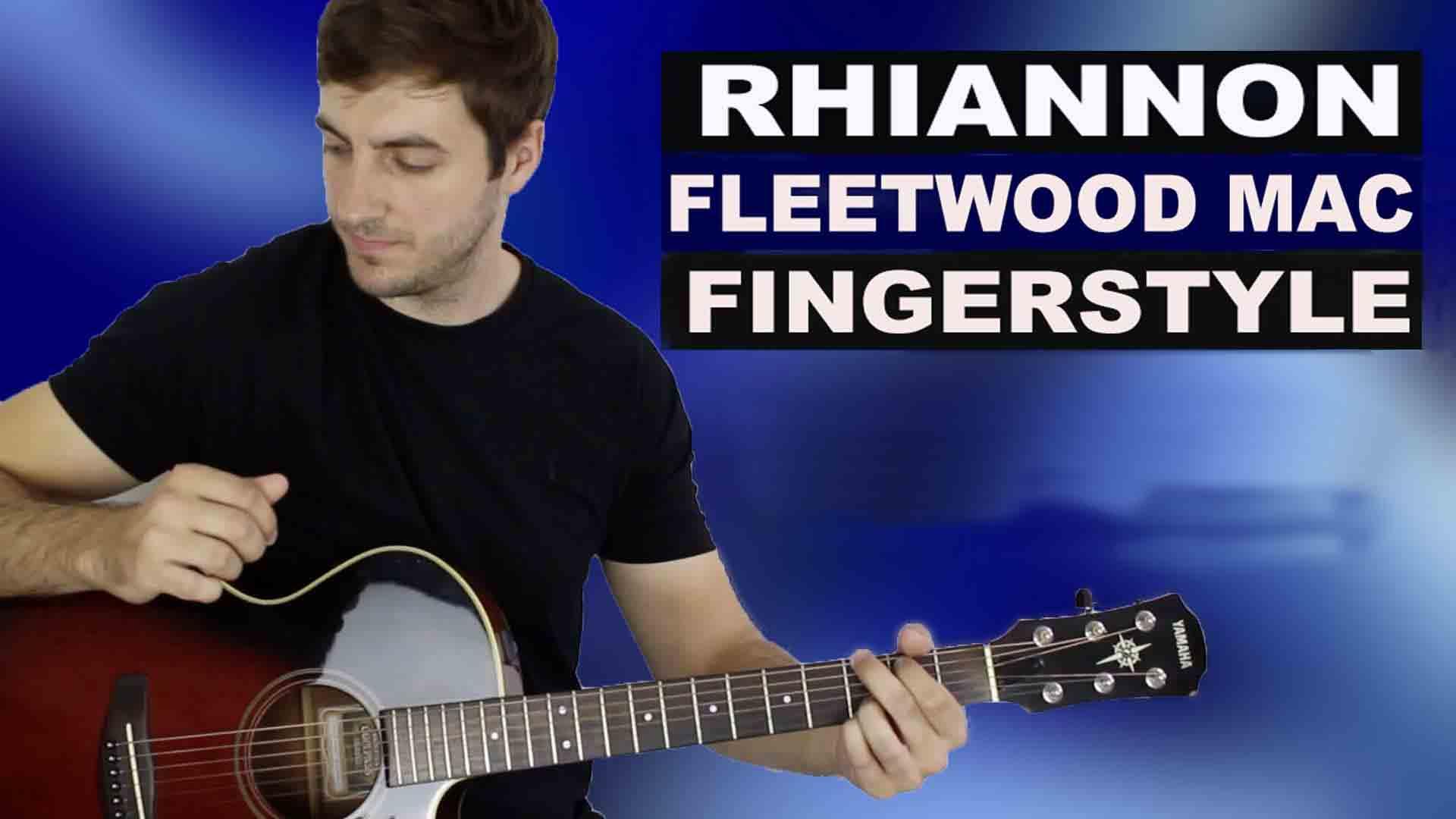 Rhiannon Guitar Lesson Fingerstyle