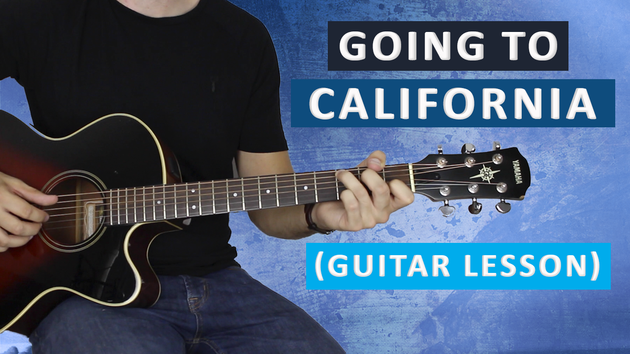 Going To California Guitar Lesson