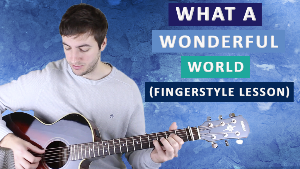 What a Wonderful World Guitar Lesson