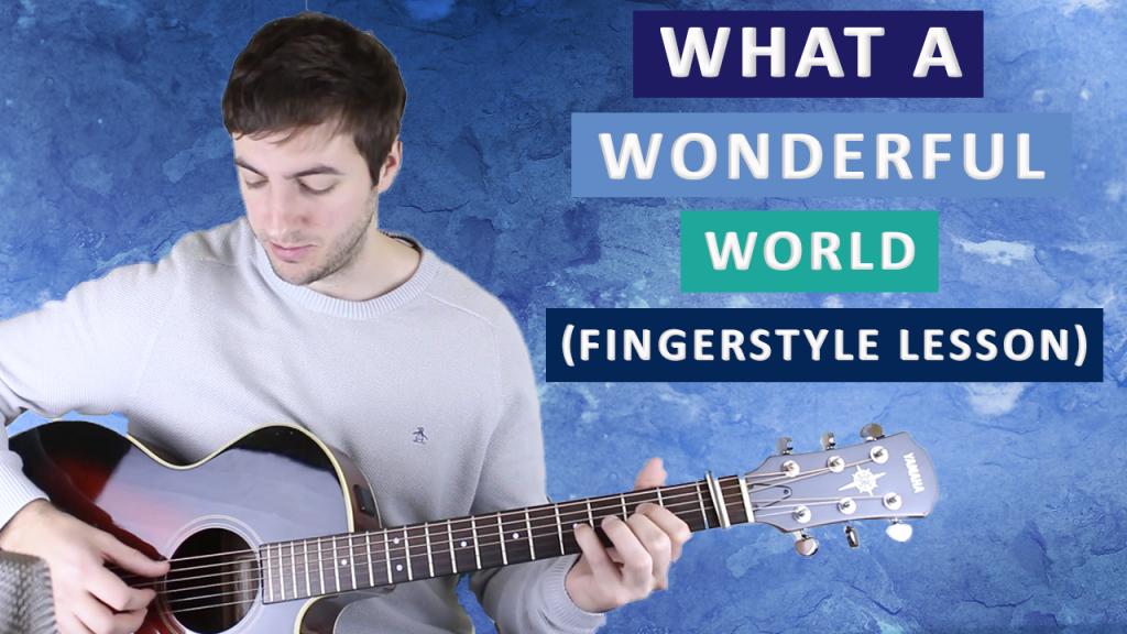 What a Wonderful World Guitar Lesson