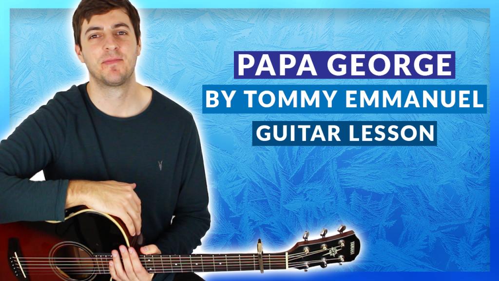 Papa George Guitar Lesson