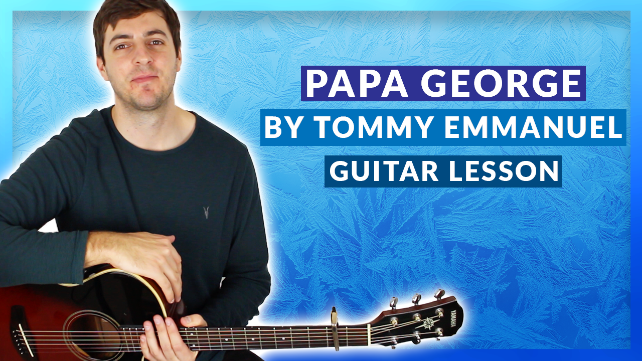 Papa George Guitar Lesson