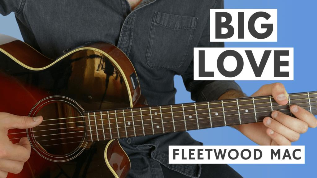 Big Love Guitar TAB