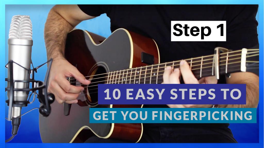 10 Easy Steps to Get You Fingerpicking step 1
