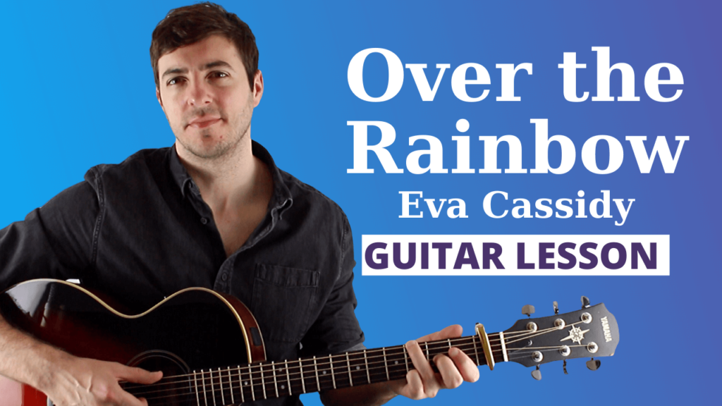 Over the Rainbow guitar lesson