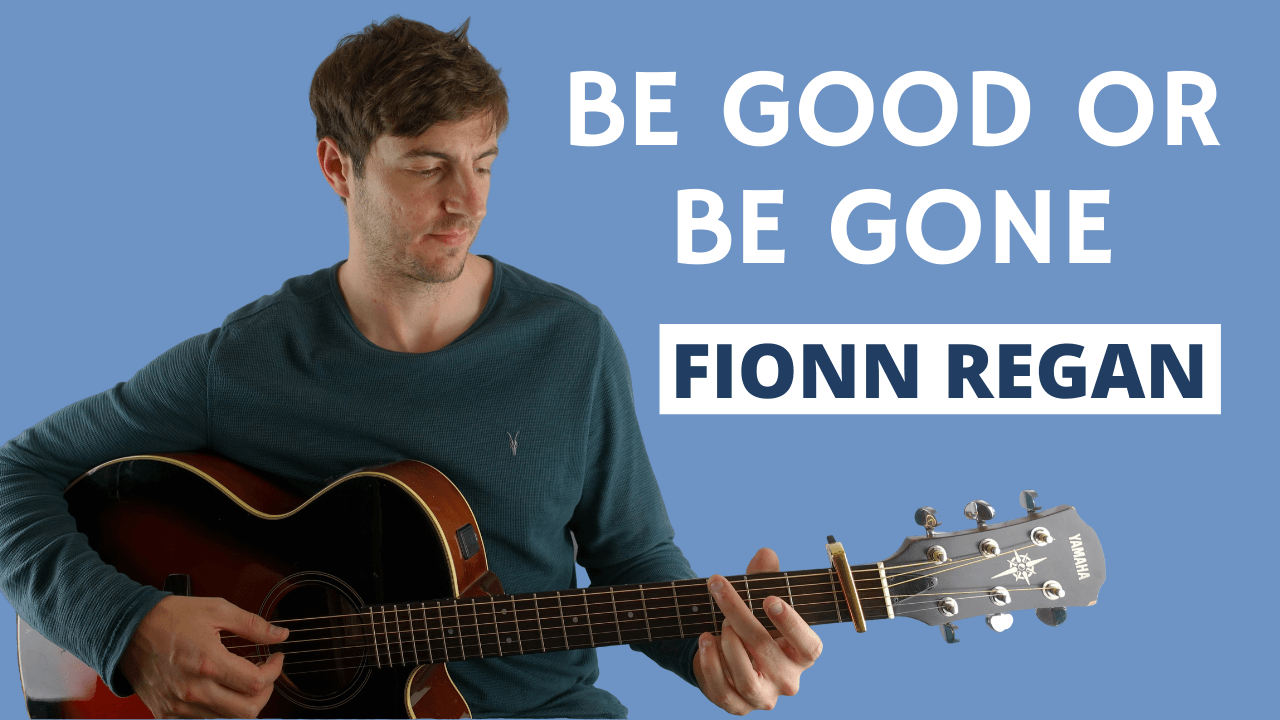 Be Good Or Be Gone Guitar Lesson