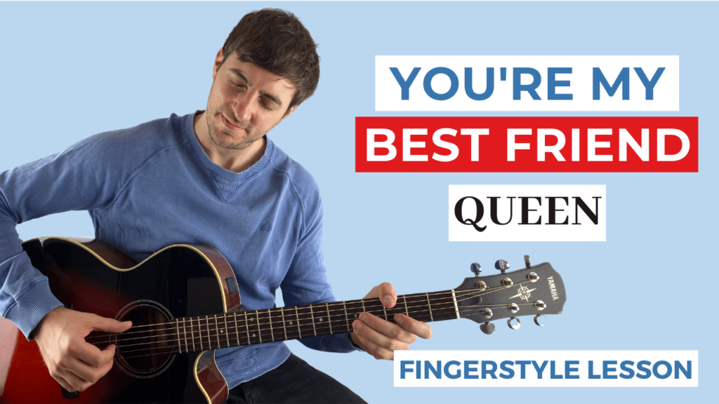 You're My best Friend Guitar Lesson