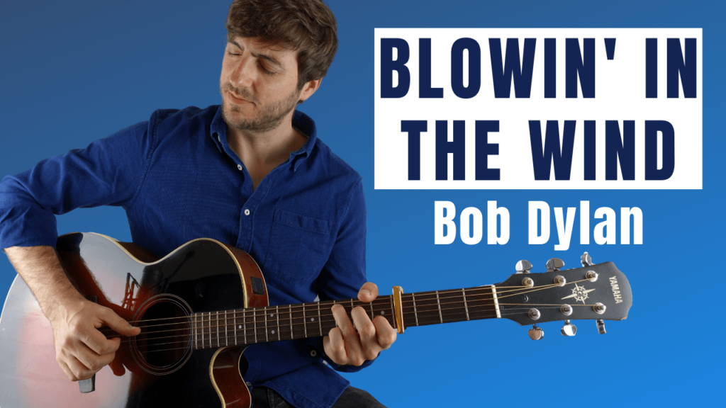 Blowin' in the Wind Guitar Lesson