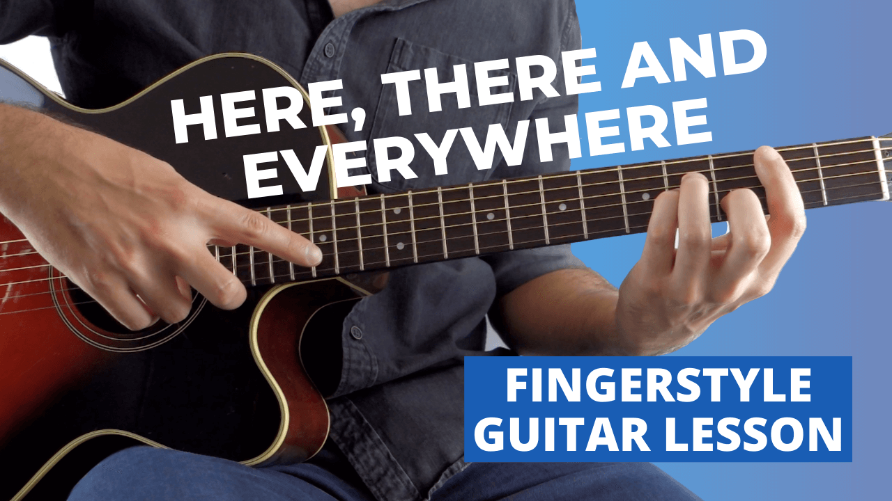 Here There And Everywhere Guitar Lesson