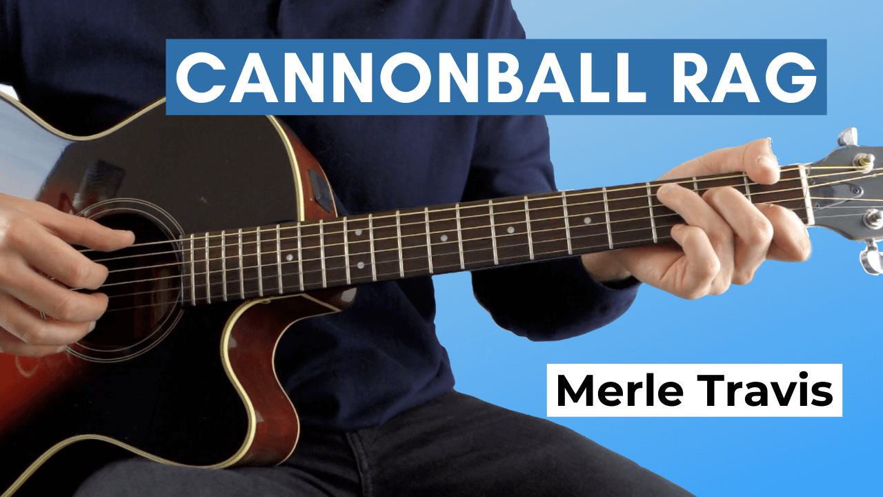 Cannonball Rag Guitar Lesson