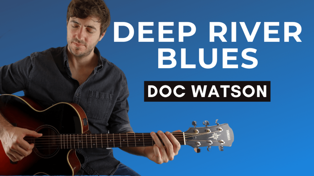 Deep River Blues Guitar Lesson