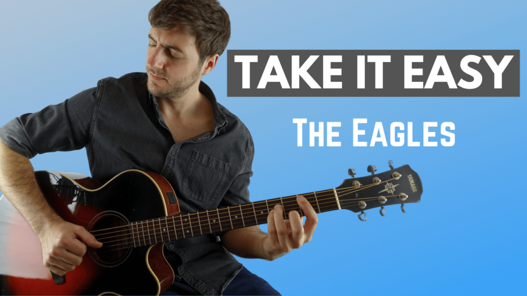 Take It Easy Guitar Lesson