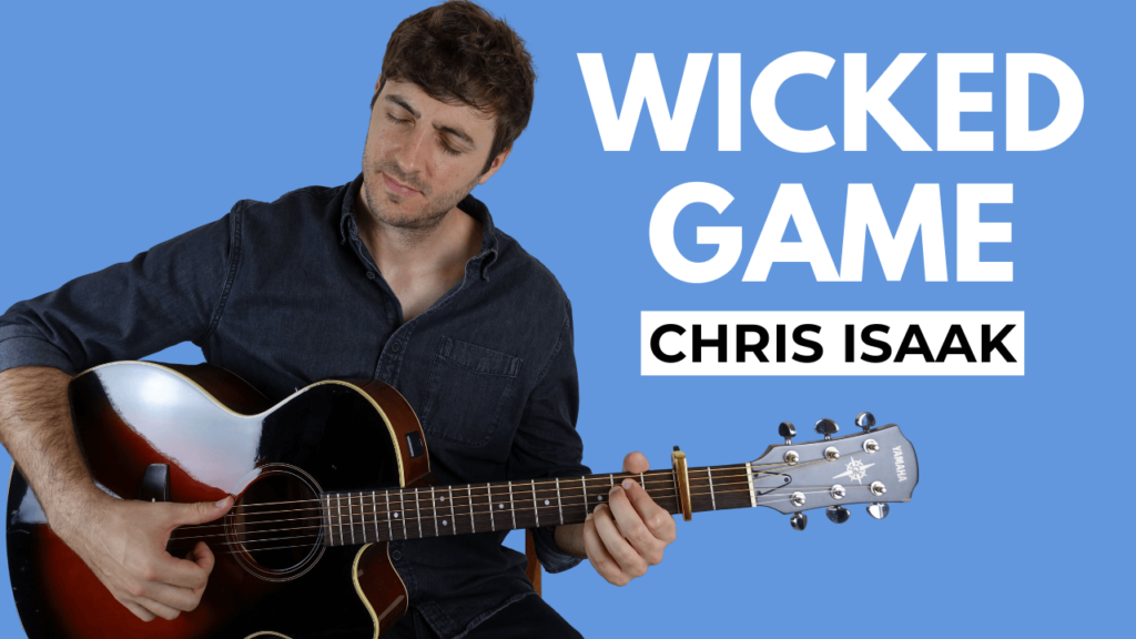 Wicked Game Guitar Lesson