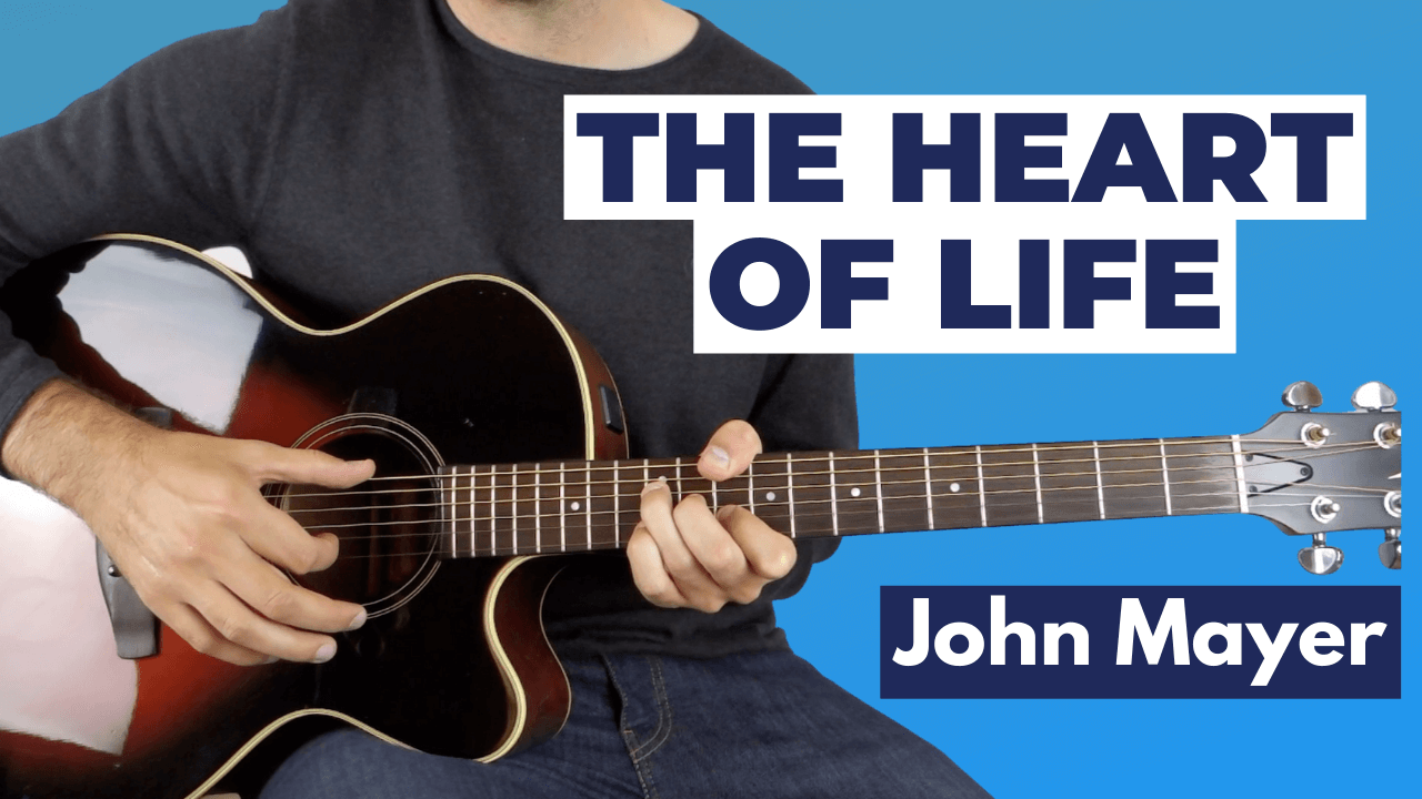 The Heart of Life Guitar Lesson