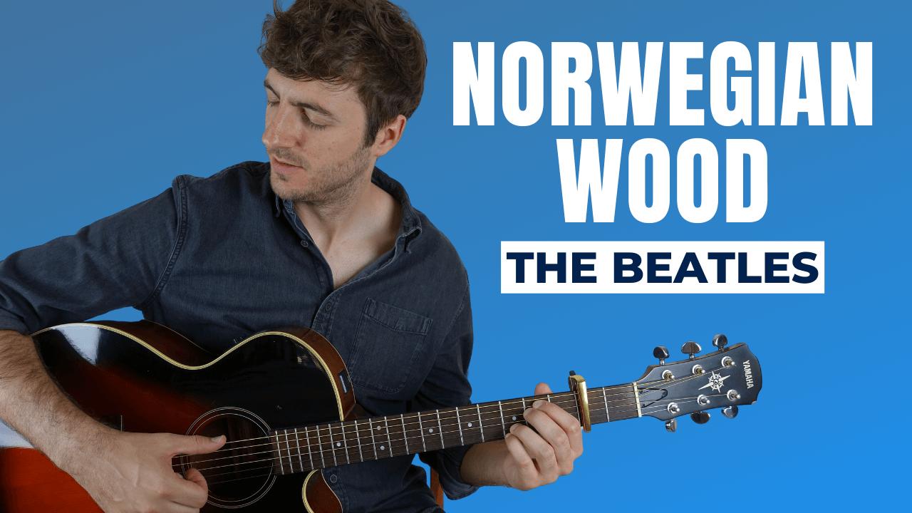 Norwegian Wood Guitar Lesson