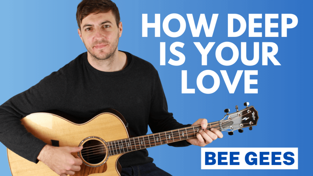 How Deep Is Your Love Guitar Lesson