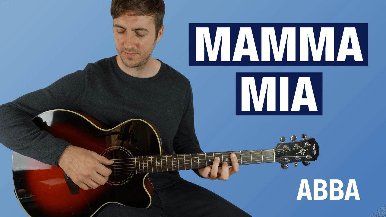Mamma Mia Guitar Lesson