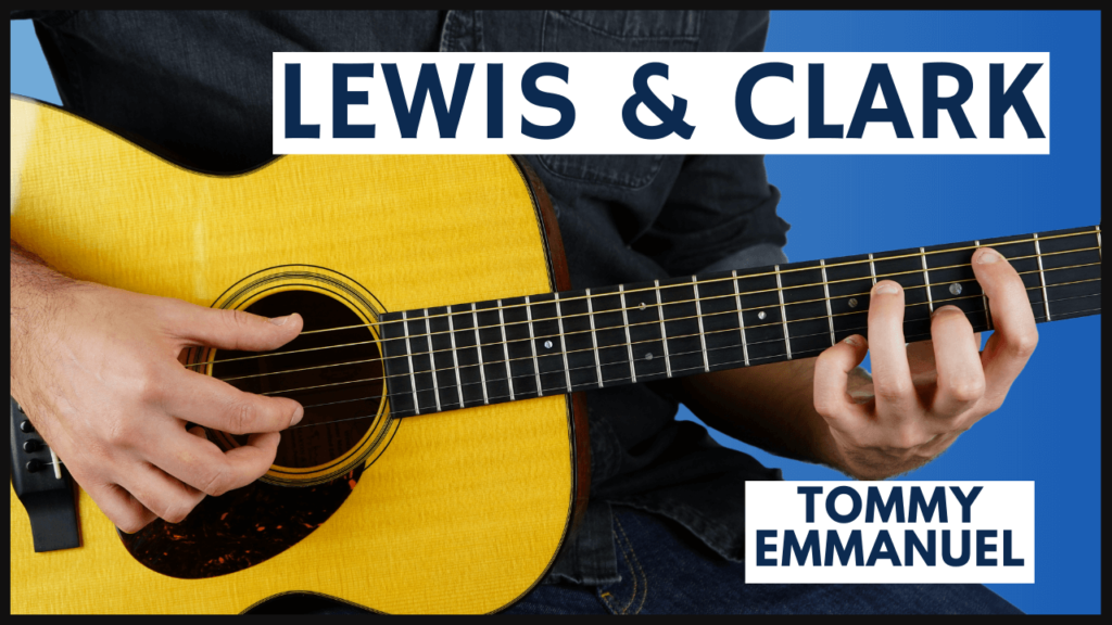 Lewis and Clark Guitar Lesson